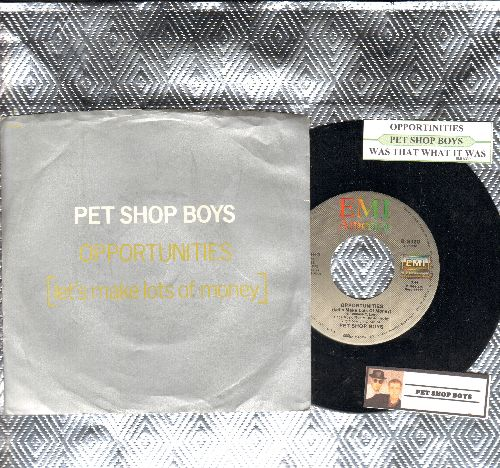 Pet Shop Boys - Opportunities (Let's Make Lots Of Money)/Was That What It Was (with juke box label and picture sleeve) - NM9/NM9 - 45 rpm Records