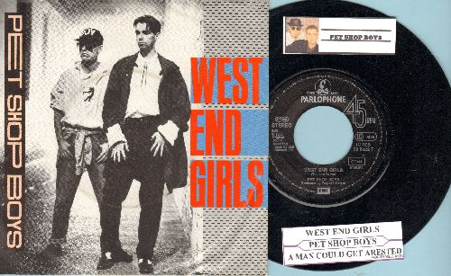 Pet Shop Boys - West End Girls/A Man Could Get Arrested (German Pressing with juke box label and picture sleeve) - NM9/EX8 - 45 rpm Records