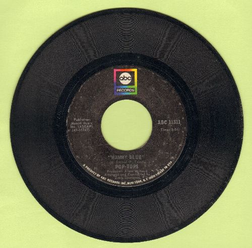 Pop-Tops - Mammy Blue/Road To Freedom (with ABC company sleeve) - EX8/ - 45 rpm Records