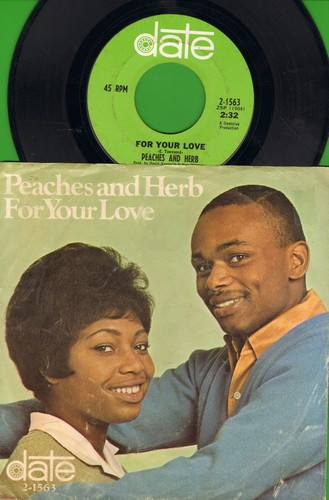 Peaches & Herb - For Your Love/I Need Your Love So Desperately (with picture sleeve) - NM9/VG7 - 45 rpm Records