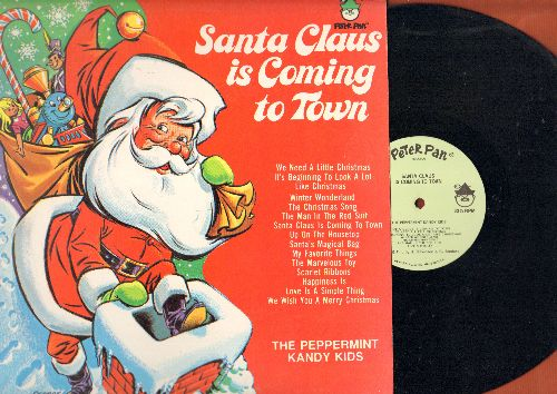 Peppermint Kandy Kids - Santa Claus Is Coming To Town: We Need A Little Christmas, Winter Wonderland, The Man In The Red Suit (vinyl STEREO LP record) - NM9/EX8 - LP Records