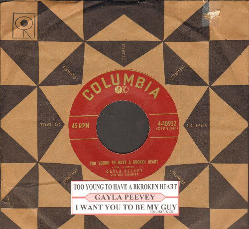 Peevey, Gayla - I Want You To Be My Guy/Too Young To Have A Broken Heart (with juke box label and vintage Columbia company sleeve) - EX8/ - 45 rpm Records