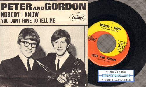 Peter & Gordon - Nobody I Know/You Don't Have To Tell Me (with juke box label and picture sleeve) - EX8/EX8 - 45 rpm Records