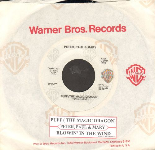 Peter, Paul & Mary - Puff (The Magic Dragon)/Blowin' In The Wind (double-hit re-issue with juke box label and Warner Brothers company sleeve) - NM9/ - 45 rpm Records