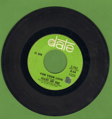 Peaches & Herb - For Your Love/I Need Your Love So Desperately  - VG7/ - 45 rpm Records
