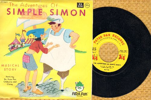 Peter Pan Orchestra & Chorus - The Adventures Of Simple Simon (Musical Story on 45rpm record with picture sleeve) - NM9/NM9 - 45 rpm Records