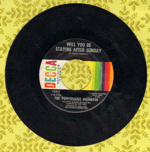 Peppermint Rainbow - Will You Be Staying After Sunday/And I'll Be There  - EX8/ - 45 rpm Records