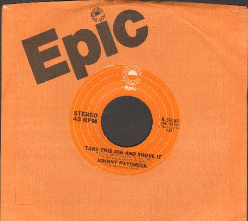 Paycheck, Johnny - Take This Job And Shove It/Colorado Cool-Aid (with Epic company sleeve) - VG7/ - 45 rpm Records