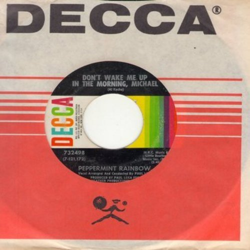 Peppermint Rainbow - Don't Wake Me Up In The Morning, Michael/Rosemary (with Decca company sleeve) - EX8/ - 45 rpm Records