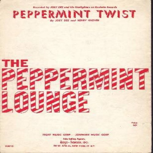 Dee, Joey & The Starliters - Peppermint Twist - SHEET MUSIC for the Novelty Dance Craze originated at The Peppermint Lounge by Joey Dee & The Starliters (THIS IS SHEET MUSIC, NOT ANY OTHER KIND OF MEDIA! Shipping rate same as 45rpm record) - EX8/ - Sheet