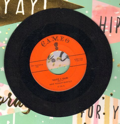 Pedicin, Mike Quintet - Shake A Hand/The Dickie Doo - VG7/ - 45 rpm Records