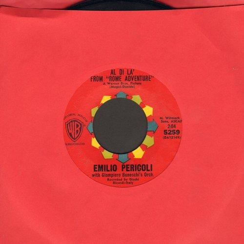 Pericoli, Emilio - Al Di La (Love Theme from -Rome Adventure-)/Sassi - EX8/ - 45 rpm Records