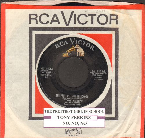 Perkins, Tony - The Prettiest Girl In School/No, No, No (with juke box label and vintage RCA company sleeve) - EX8/ - 45 rpm Records