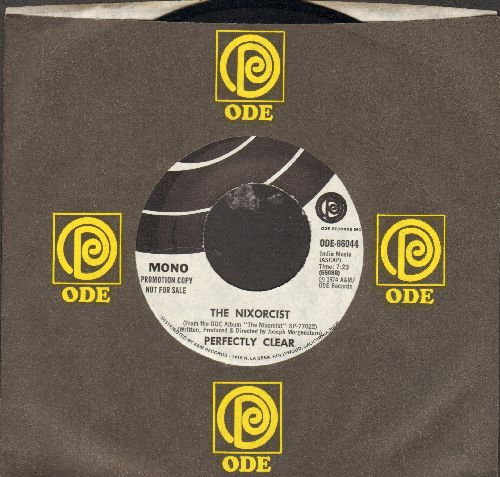Perfectly Clear - The Nixorcist (double-A-sided DJ advance pressing with STEREO and MONO version of the Comedy Novelty, with Ode company sleeve) - NM9/ - 45 rpm Records
