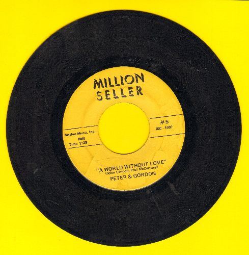 Peter & Gordon - A World Without Love/Nobody I Know (double-hit re-issue) - VG7/ - 45 rpm Records