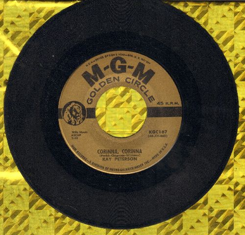 Peterson, Ray - Corinna, Corinna/Promises (You Made Now Are Broken) (gold label early double-hit re-issue) - EX8/ - 45 rpm Records