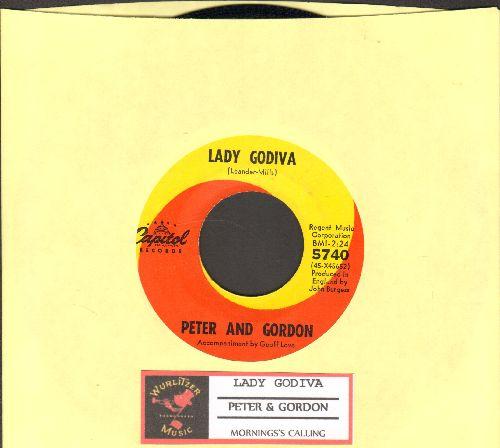 Peter & Gordon - Lady Godiva/Morning's Calling (with juke box label) - VG7/ - 45 rpm Records