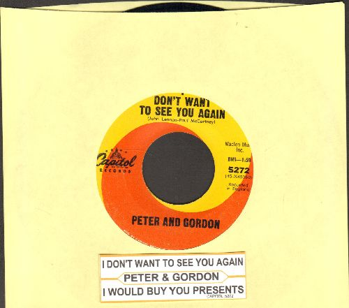 Peter & Gordon - I Don't Want To See You Again/I Would Buy You Presents (with juke box label) - VG7/ - 45 rpm Records