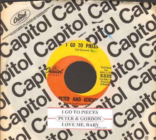 Peter & Gordon - I Go To Pieces/Love Me, Baby (with juke box label and Capitol company sleeve) - VG7/ - 45 rpm Records