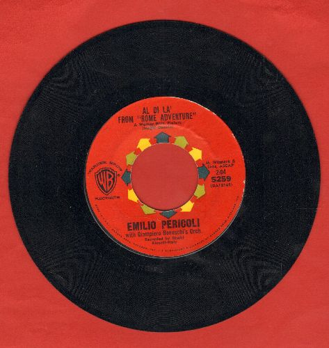 Pericoli, Emilio - Al Di La (Love Theme from -Rome Adventure-)/Sassi - NM9/ - 45 rpm Records