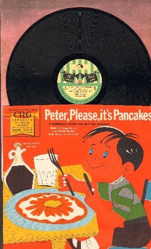 Rose, Norman - Peter, Please, It's Pancakes - A Humorous Story For Getting Dressed (10 inch 78 rmp record with picture sleeve) - NM9/EX8 - 78 rpm