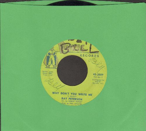 Peterson, Ray - Why Don't You Write Me/I Could Have Loved You So Well (wol) - VG7/ - 45 rpm Records