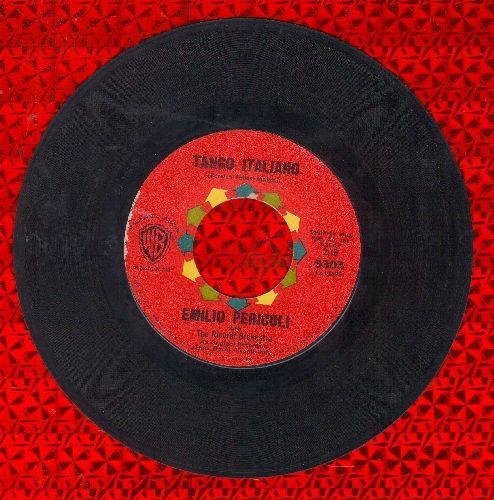 Pericoli, Emilio - Tango Italiano/Romantico Amore (US Pressing, sung in Italian) - EX8/ - 45 rpm Records