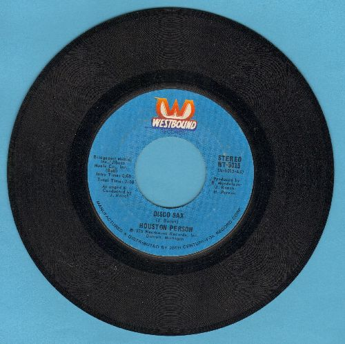 Person, Houston - Disco Sax/For The Love Of You (with Westbound company sleeve, wos) - NM9/ - 45 rpm Records