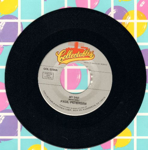 Petersen, Paul - My Dad/She Can't Find Her Keys (double-hit re-issue) - NM9/ - 45 rpm Records