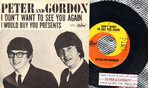 Peter & Gordon - I Don't Want To See You Again/I Would Buy You Presents (with juke box label and picture sleeve) - NM9/EX8 - 45 rpm Records
