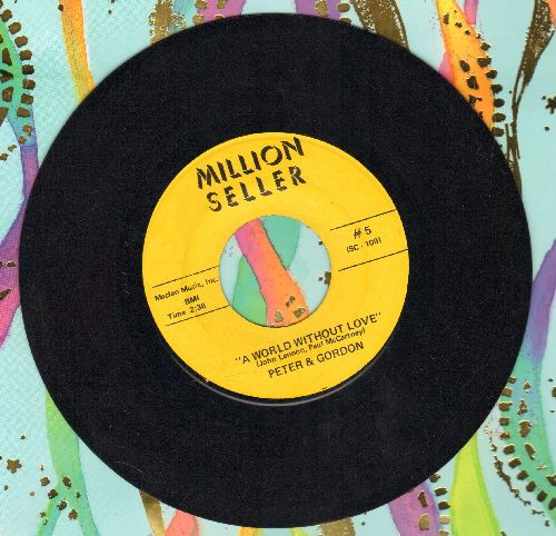 Peter & Gordon - A World Without Love/Nobody I Know (double-hit re-issue) - EX8/ - 45 rpm Records