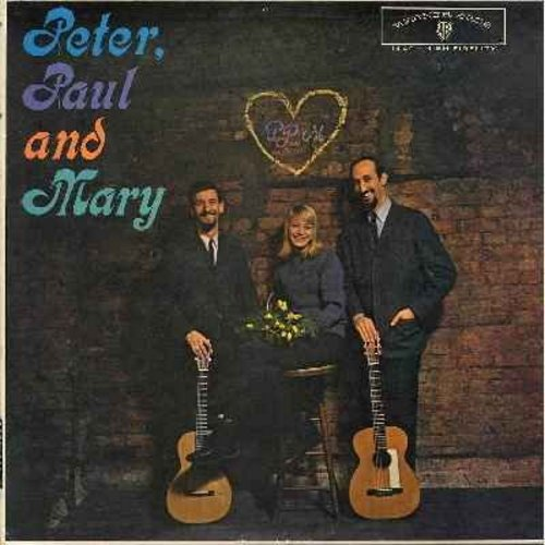 Peter, Paul & Mary - Peter, Paul & Mary: 500 Miles, If I Had A Hammer, Where Have All The Flowers Gone (Vinyl MONO LP record) - EX8/VG7 - LP Records