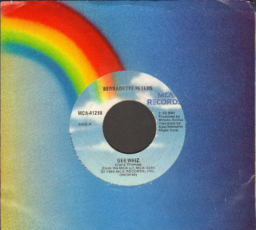 Peters, Bernadette - Gee Whiz (Look At His Eyes)/I Never Thought I'd Break (with MCA company sleeve) - VG7/ - 45 rpm Records