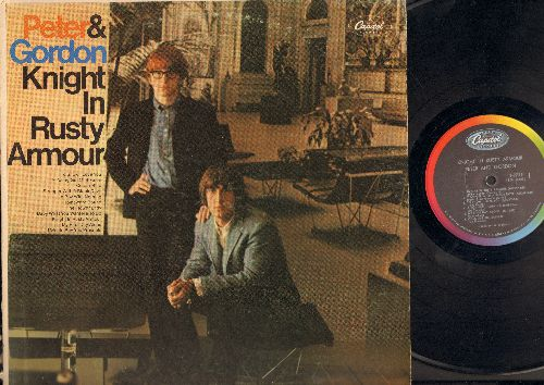 Peter & Gordon - Knight In Rusty Armour, Stranger With A Black Dove, To Show I Love You, A Boy With Nothing, My First Day Alone, Colour Blue, The Flower Lady, I Would Buy You Presents, Baby What You Want Me To Do, Homeward Bound, Young Girl Of Sixteen (Vi