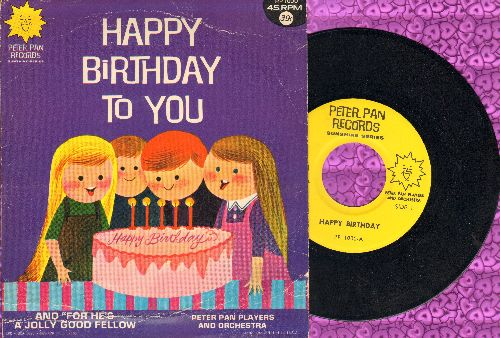 Peter Pan Players - Happy Birthday To You/For He's A Jolly Good Fellow (with picture cover) - NM9/VG7 - 45 rpm Records