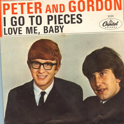Peter & Gordon - I Go To Pieces/Love Me, Baby (with picture sleeve) - VG7/VG7 - 45 rpm Records