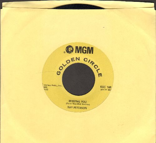 Peterson, Ray - Missing You/I Could Have Loved You So Well (double-hit re-issue) - EX8/ - 45 rpm Records