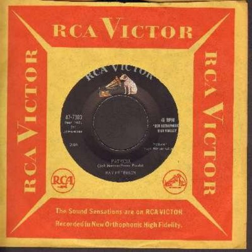 Peterson, Ray - Patricia (FANTASTIC Vocal Version of the Perez Prado Classic!)/Blue Eyed Baby (with vintage RCA company sleeve) - NM9/ - 45 rpm Records