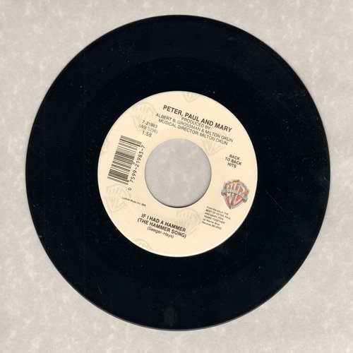 Peter, Paul & Mary - If I Had A Hammer/Lemon Tree (re-issue) - NM9/ - 45 rpm Records