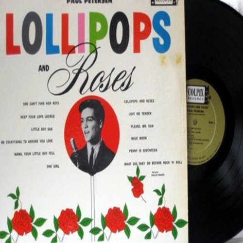 Petersen, Paul - Lollipops And Roses: She Can't Find Her Keyes, One Girl, Love Me Tender, Blue Moon, Keep Your Love Locked (Vinyl MONO LP record) - NM9/EX8 - LP Records
