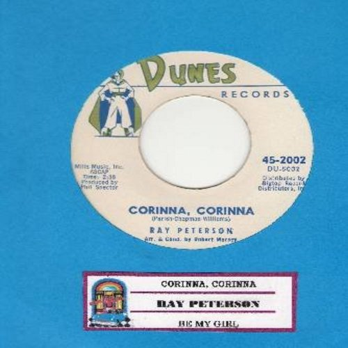 Peterson, Ray - Corinna, Corinna/Be My Girl (with juke box label) - M10/ - 45 rpm Records