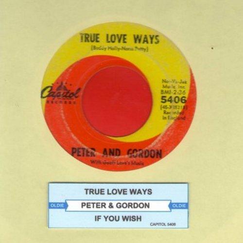 Peter & Gordon - True Love Ways/If You Wish  (with juke box label) (bb) - VG7/ - 45 rpm Records