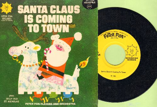 Peter Pan Players & Orchestra - Santa Claus Is Coming To Town/Jolly Old St. Nicholas (with picture sleeve) - EX8/EX8 - 45 rpm Records