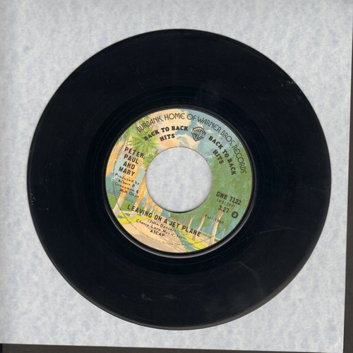 Peter, Paul & Mary - Leaving On The A Jet Plane/Day Is Done (early re-issue) - EX8/ - 45 rpm Records