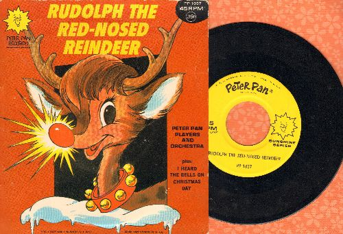 Peter Pan Players & Orchestra - Rudolph The Red-Nosed Reindeer/I Heard The Bells On Christmas Day (Musical Story on 45rpm record with picture sleeve) - NM9/EX8 - 45 rpm Records