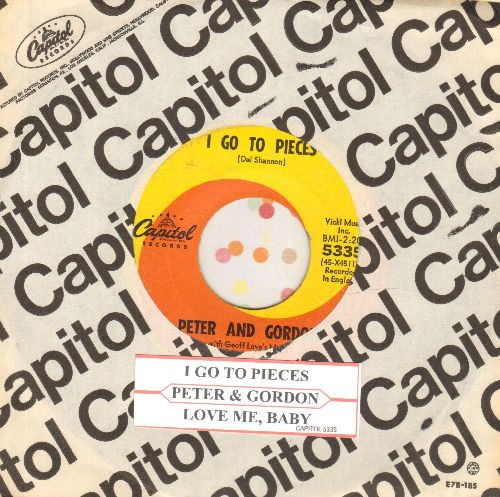 Peter & Gordon - I Go To Pieces/Love Me, Baby (with juke box label and Capitol company sleeve) - EX8/ - 45 rpm Records