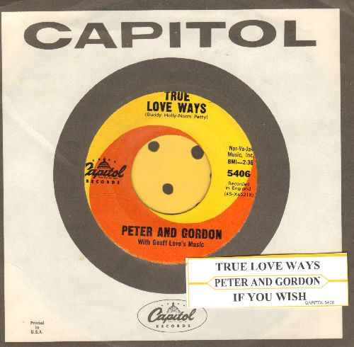 Peter & Gordon - True Love Ways/If You Wish  (with Capitol company sleeve and juke box label) - VG7/ - 45 rpm Records