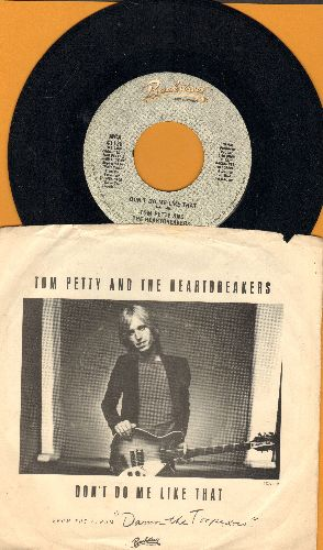 Petty, Tom & The Heartbreakers with Stevie Nicks - Don't Do Me Like That/Casa Dega (with picture sleeve) - EX8/VG7 - 45 rpm Records