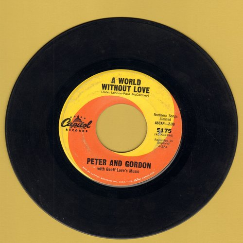 Peter & Gordon - A World Without Love/If I Were You (wol) - VG7/ - 45 rpm Records