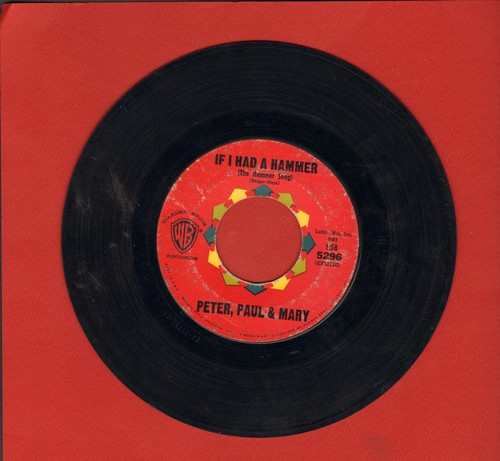Peter, Paul & Mary - If I Had A Hammer/Gone The Rainbow - VG7/ - 45 rpm Records
